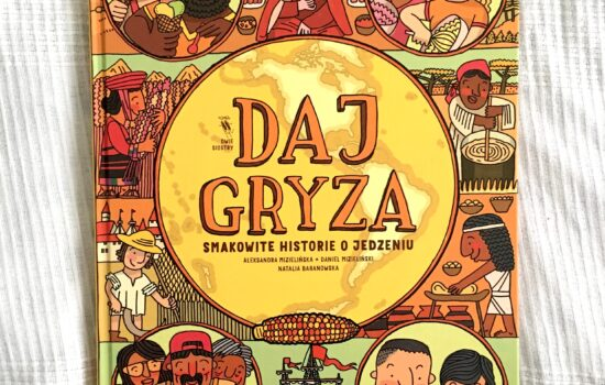 """""""Daj Gryza"""", czyli atlas smaku nie tylko dla dzieci"""